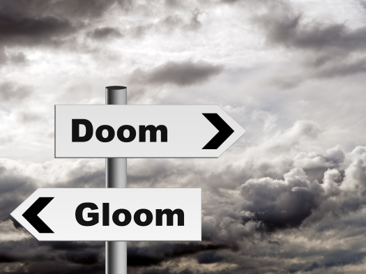 Doom and gloom - pessimist outlook on life etc.