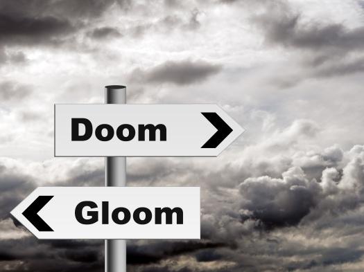 Doom and gloom - pessimist outlook on life etc.